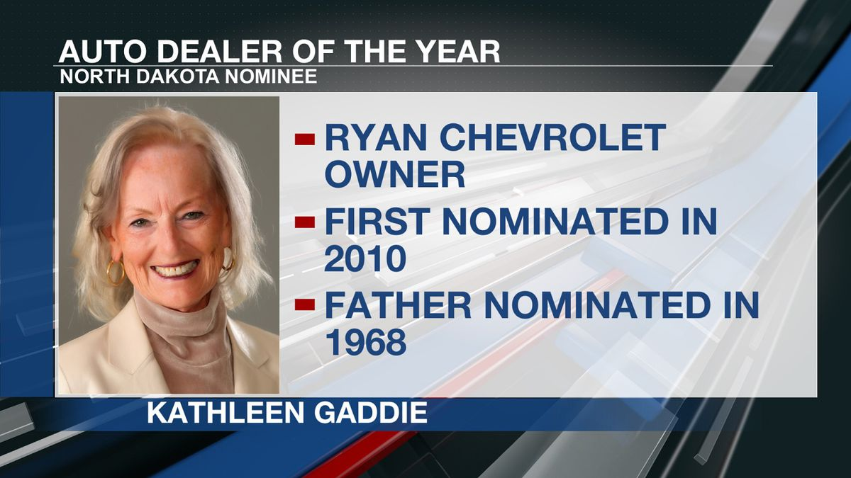 Kathleen Gaddie, who owns and operates Ryan Chevrolet in Minot, is nominated for the national...