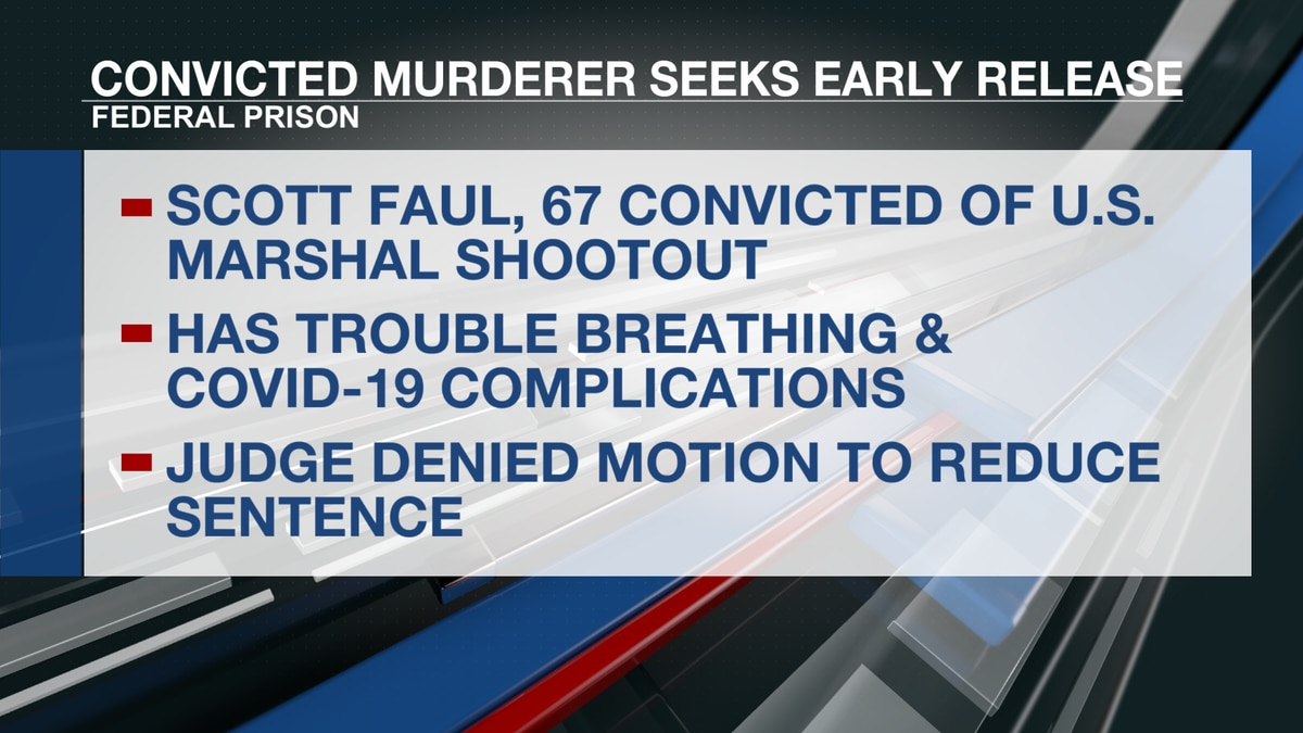 Federal judge denies early release for man convicted of shooting U.S. Marshalls